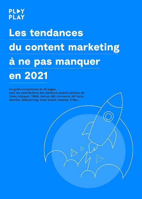 tendances content marketing 2021