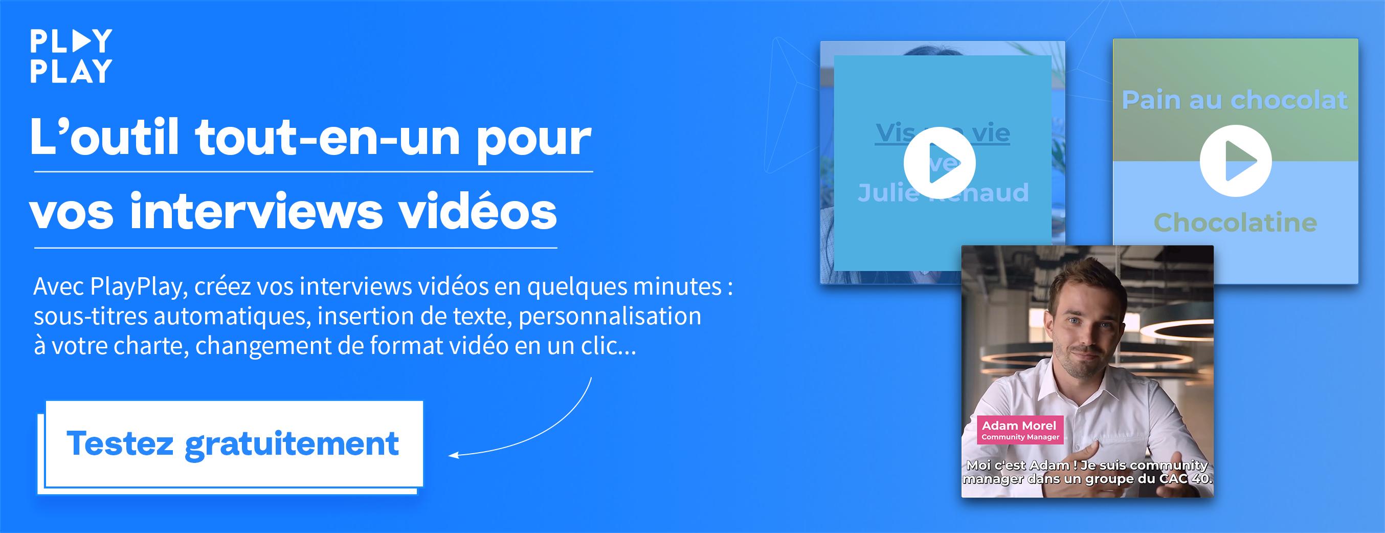 créer interview vidéo
